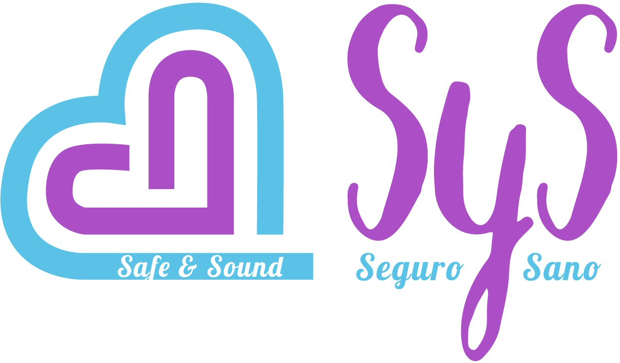 Seguro y Sano / Safe & Sound